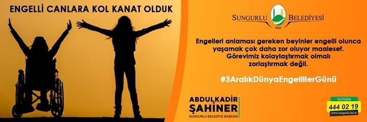 Sungurlu Belediye Başkanı Abdulkadir Şahiner, 3 Aralık Engelliler Günü dolayısıyla bir mesaj yayımladı. | Sungurlu Haber